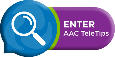 enter AAC TeleTips